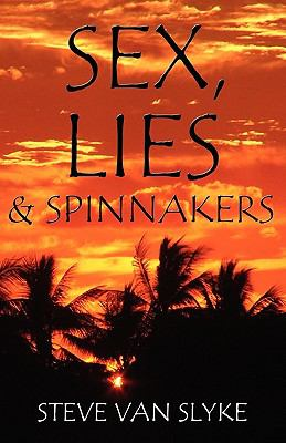 Sex, Lies & Spinnakers
