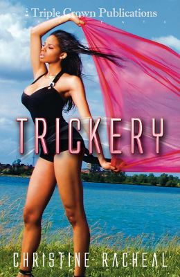 Trickery: (Triple Crown Publications Presents)