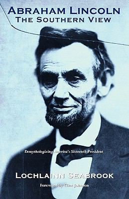 Abraham Lincoln : The Southern View