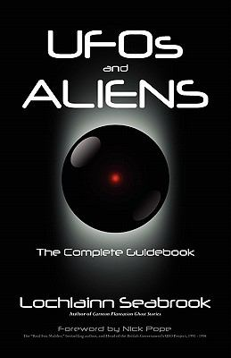 UFOs and Aliens: The Complete Guidebook