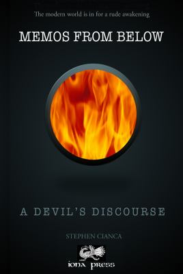 Memos From Below: A Devil's Discourse