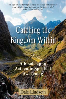 Catching the Kingdom Within