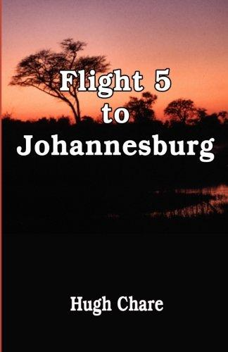 Flight 5 to Johannesburg