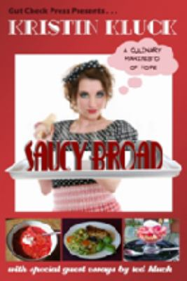 Saucy Broad: A Culinary Manifesto of Hope