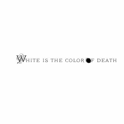 White Is the Color of Death