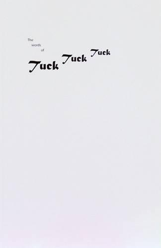 The Words of Tuck Tuck Tuck