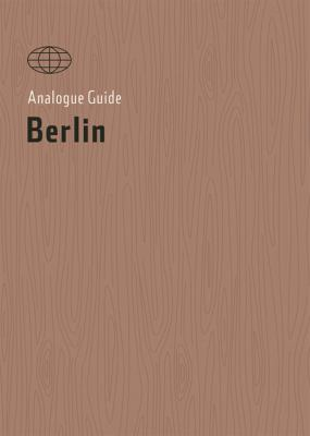 Analogue Guide Berlin