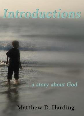 Introductions : ... A Story about God
