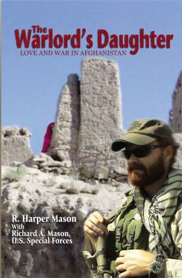 Warlord's Daughter : Love and War in Afghanistan