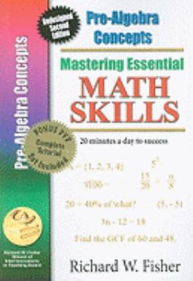 Mastering Essential Math Skills Pre-Algebra Concepts with DVD: New Redesigned Library Version