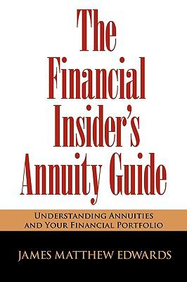 The Financial Insider's Annuity Guide