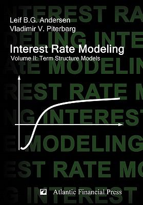 Interest Rate Modeling. Volume 2: Term Structure Models