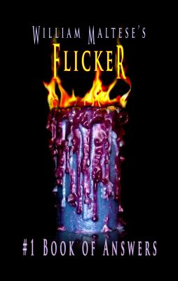 William Maltese's Flicker : #1 Book of Answers