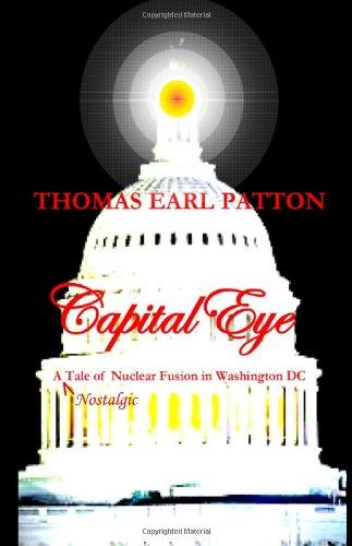 Capital Eye: A Tale of Nuclear Fusion in Washington DC