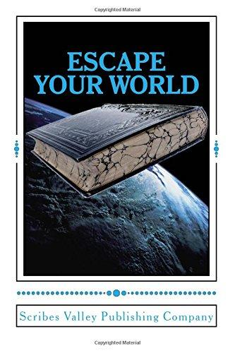 Escape Your World: Anthology of Award-winning Short Stories