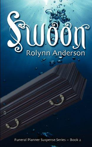 Swoon: The Funeral Planner Suspense Series (Volume 2)