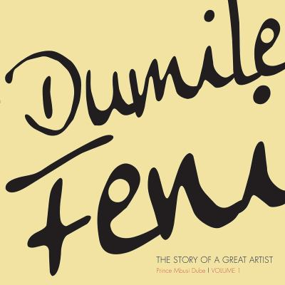 Dumile Feni : The Story of a Great Artist