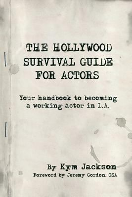 Hollywood Survival Guide for Actors