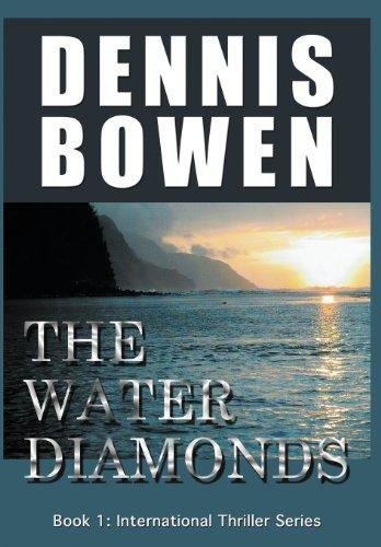 The Water Diamonds  (International Thriller Series)