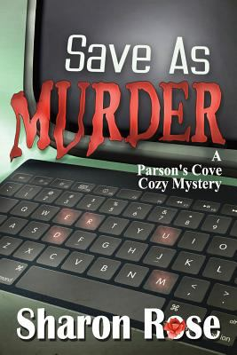 Save as Murder: A Parson's Cove Cozy Mystery
