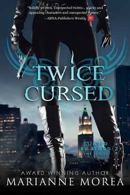 Twice Cursed : Book Two in the Cursed by Blood Saga