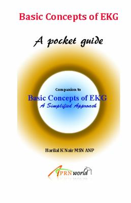 Basic Concepts of EKG - A pocket guide