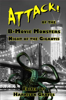 ATTACK! of the B-Movie Monsters: Night of the Gigantis