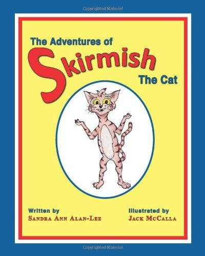 The Adventures of Skirmish the Cat