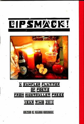 Lipsmack! : A Sampler Platter of Poets from NightBallet Press Year Two 2013