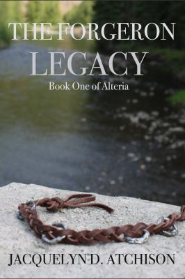 Forgeron Legacy : Book One of Alteria