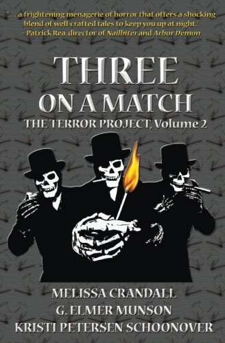 Three on a Match (The Terror Project) (Volume 2)