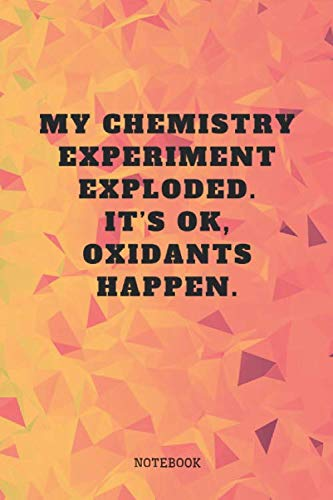 "Notebook: I Love Chemistry I am Chemist Planner / Organizer / Lined Notebook (6"" x 9"")"