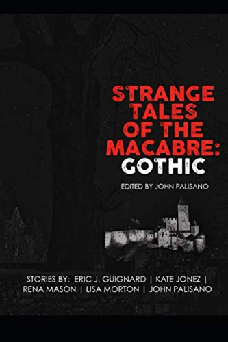 Strange Tales of the Macabre Gothic