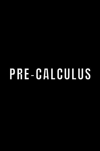 Pre-calculus: Student Subject Journal With Blank Lined Pages - WIDE RULED - Class Notebook