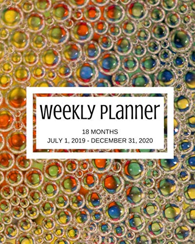 Weekly Planner: Multi-color; 18 months; July 1, 2019 - December 31, 2020