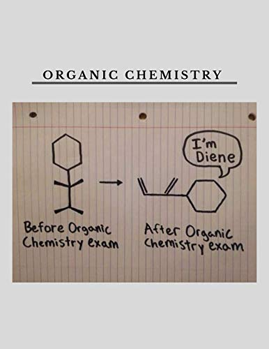 Organic Chemistry: 'I'm Diene' - Chemistry Meme Design Notebook Full of Blank Hexagonal Grids and Alternating Lined Pages - organic chemistry gift for students lecturers