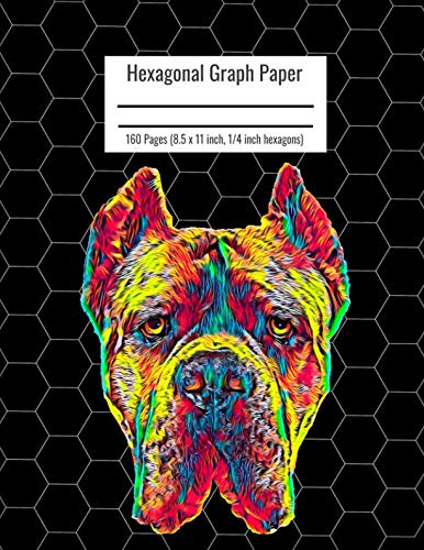 Hexagonal Graph Paper: Organic Chemistry & Biochemistry Notebook, Vibrant Cane Corso Dog Cover, 160 Pages (8.5 x 11 inch, 1/4 inch hexagons)