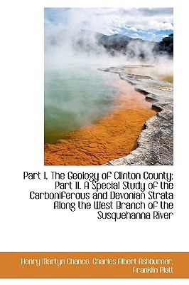 Part I. The Geology Of Clinton County