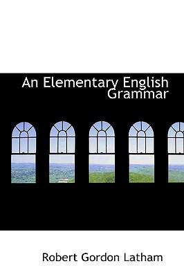 An Elementary English Grammar