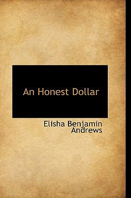 An Honest Dollar