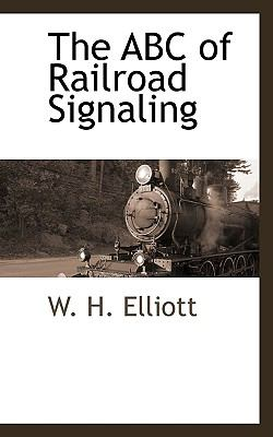 The Abc Of Railroad Signaling
