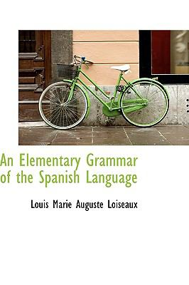 An Elementary Grammar Of The Spanish Language