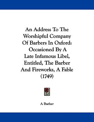 An Address To The Worshipful Company Of Barbers In Oxford