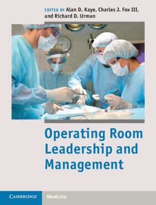 Operating Room Leadership and Management (Cambridge Medicine)