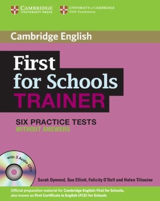 First for Schools Trainer Upper-Intermediate Six Practice Tests Without Answers with Audio CDs (3)