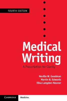 Medical Writing : A Prescription for Clarity