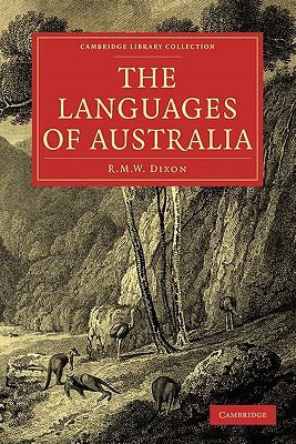 The Languages of Australia (Cambridge Library Collection - Linguistics)
