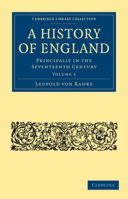 History of England : Principally in the Seventeenth Century