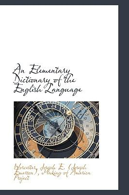 An Elementary Dictionary of the English Language