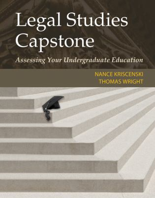 Legal Studies Capstone : Assessing Your Undergraduate Education
